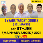 Target IIT-JEE (Main + Advanced) 2021 | 1 Year Foundation Course For Class 12th (Passed) Students By JRS Tutorials