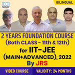 Target IIT-JEE (Main + Advanced) 2022 | 2 Year Foundation Course For Class 11th Students By JRS Tutorials