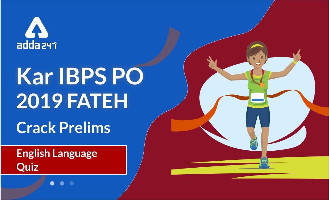 IBPS PO Prelims English Quiz: 10th of September 2019_40.1