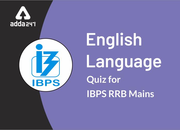 IBPS RRB PO/Clerk Mains English Quiz 11th of September 2019_40.1