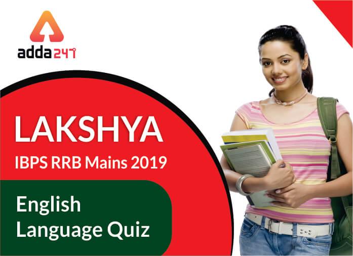IBPS RRB PO/Clerk Mains English Quiz 8th of September 2019_40.1