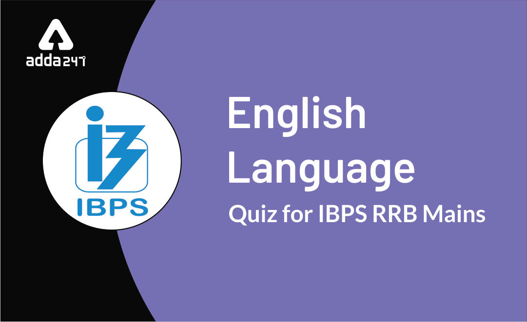 IBPS RRB PO/Clerk Mains English Quiz 22nd of September 2019_40.1