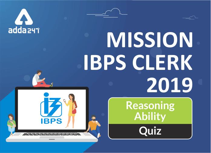 IBPS Clerk Reasoning Ability Quiz: 7th October_40.1