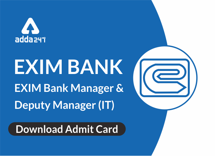 EXIM Bank Admit Card Released for Manager & Deputy Manager (IT)_40.1