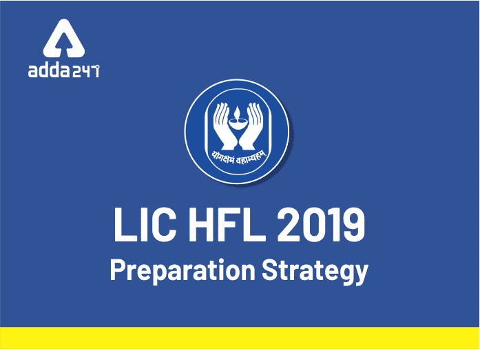 Tips To Prepare For LIC HFL Exam 2019_40.1