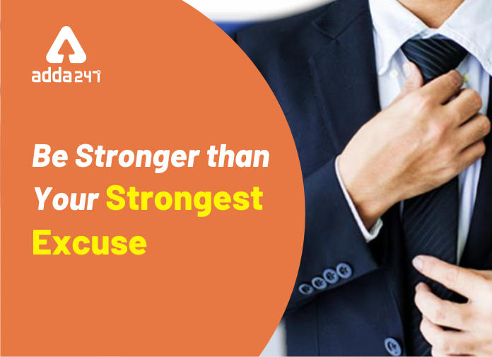 Be Stronger Than Your Strongest Excuse_40.1