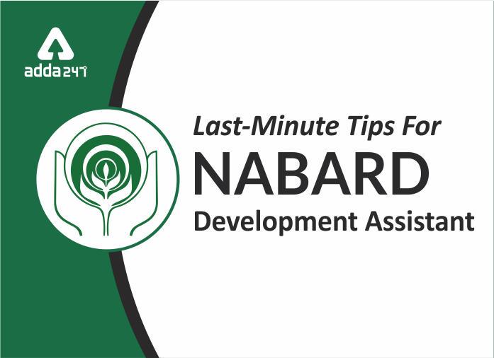NABARD Development Assistant 2019: Last Minute Tips_40.1