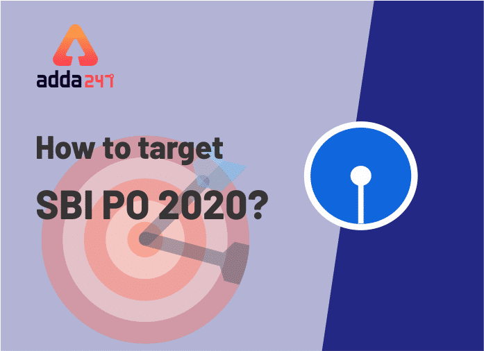 How to Target SBI PO 2020- Notification expected in March/April_40.1