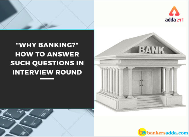 """IBPS RRB Interview Tips : """"Why Banking?""""_40.1"""