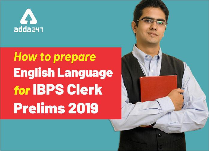 IBPS Clerk English Language Preparation Strategy_40.1