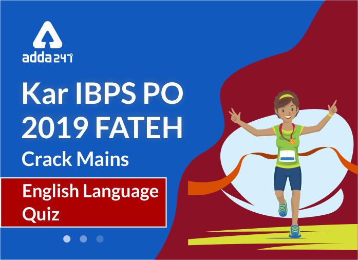 English Quiz for IBPS PO Mains 2019 06th of November_40.1