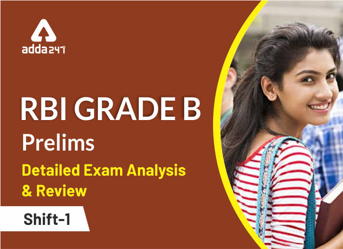 RBI Grade B 2019: Detailed Exam Analysis and Review of Shift I_40.1