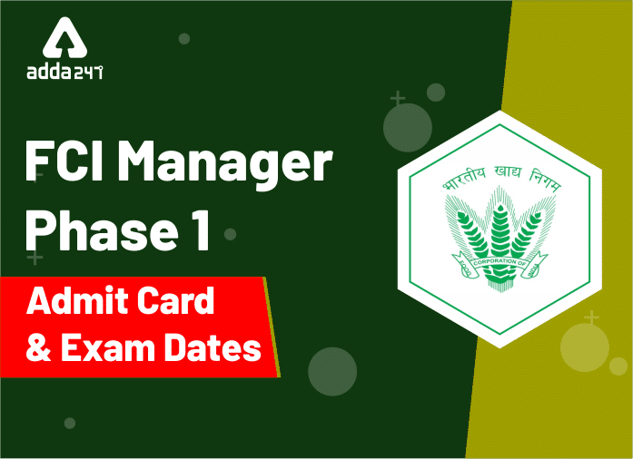 FCI Manager Admit Card For Phase 1 Released: Download Now_40.1