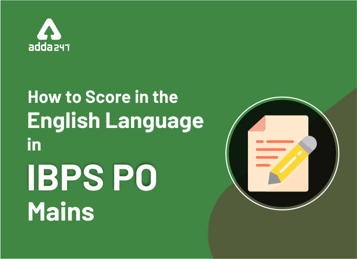 IBPS PO Mains Guide for English: How to Score 25+ Marks in English Language Section_40.1