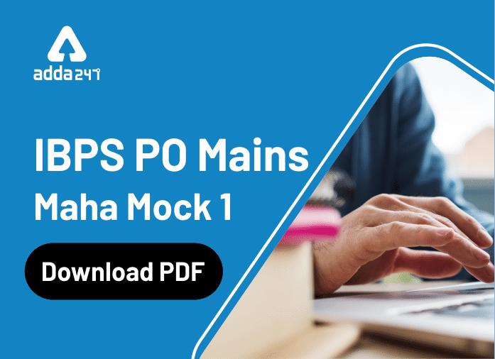 IBPS PO Mains Maha Mock 1: Download PDF_40.1