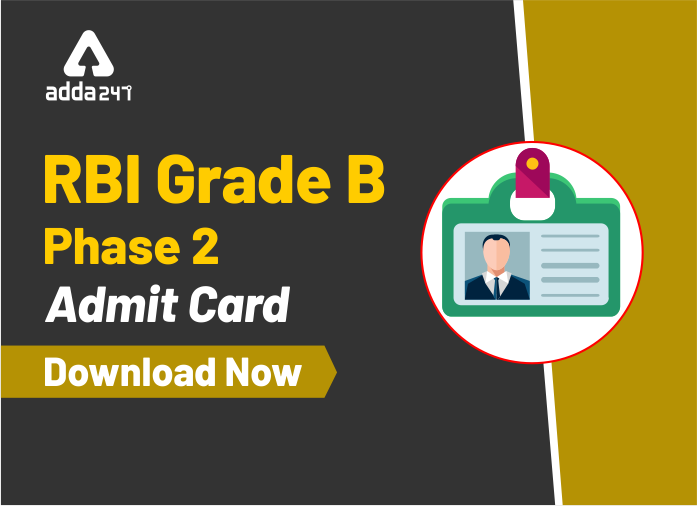 RBI Grade B Mains Admit Card Released: Download Now_40.1
