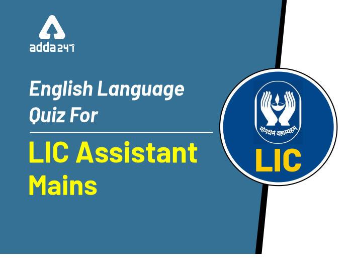 English Quiz LIC Assistant Mains: 18th December_40.1