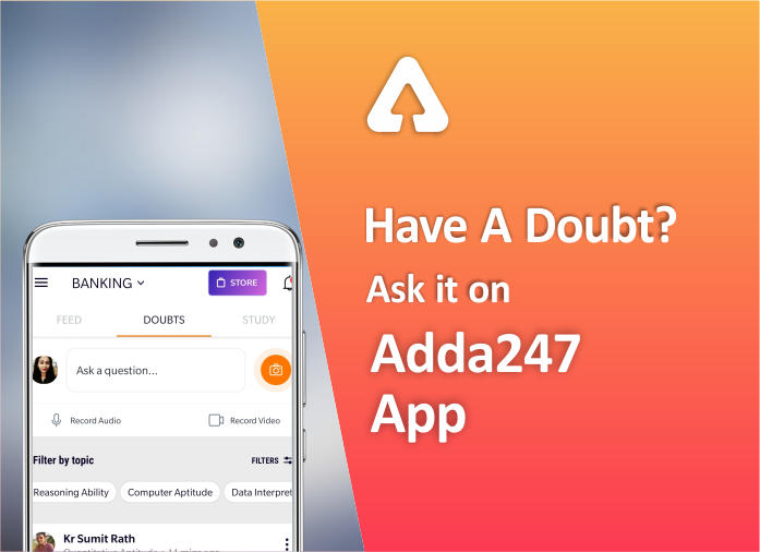 Have A Doubt? Ask it on Adda247 App_40.1