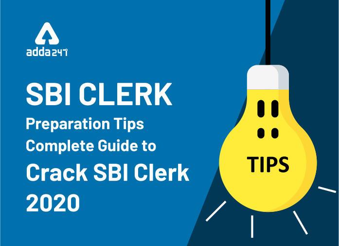 SBI Clerk Preparation Tips: Complete Guide to Crack SBI Clerk 2020 Exam_40.1