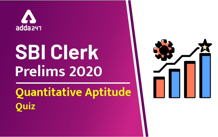 SBI Clerk Prelims Quant Daily Mock: 15th February 2020_40.1
