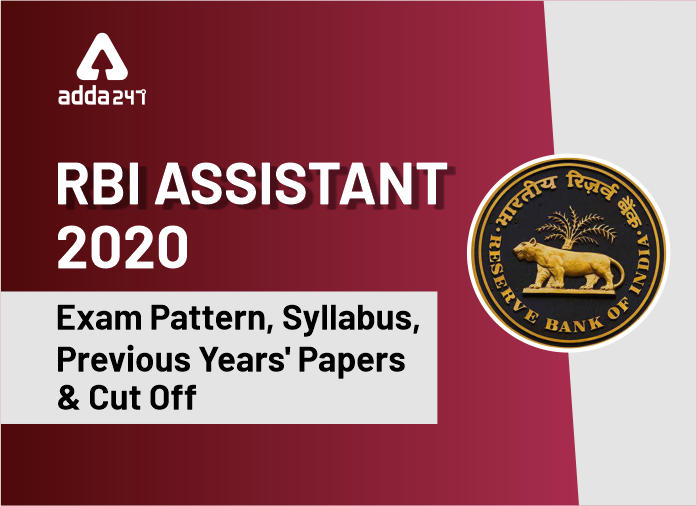 RBI Assistant 2020: Online Application Link, Exam Dates, Exam Pattern, Syllabus, Salary, Previous Years' Papers, Cut Off_40.1