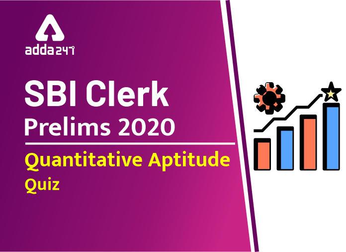 SBI Clerk Prelims Quant Daily Mock: 3rd February 2020_40.1