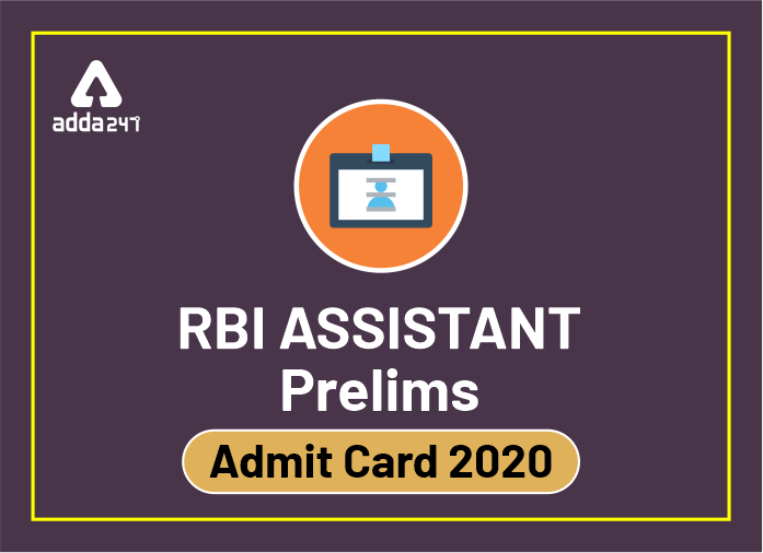 RBI Assistant Admit Card 2020 Released: Get Direct Link to Download below_40.1