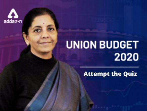 Union Budget 2020: Questions Based on Union Budget 2020_40.1