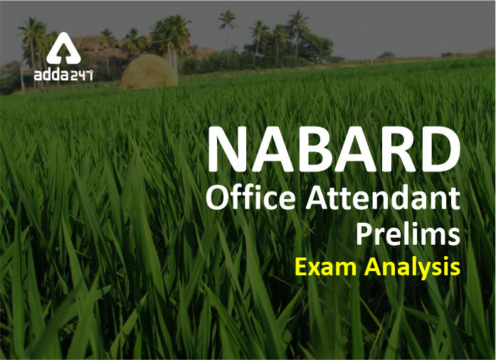 NABARD Office Attendant Exam Analysis and Review- Shift 1_40.1