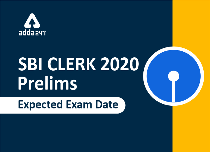 SBI Clerk Prelims Exam Dates 2020 Out: Preliminary Exam will be conducted from 22nd Feb - 8 March_40.1