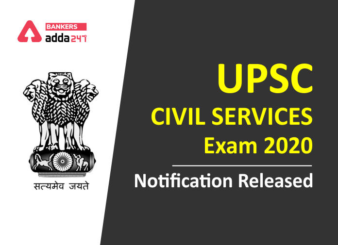 UPSC IAS 2020 Exam Notification Out- Check Official Notification, Important Dates, Eligibility, Direct Link to Apply_40.1