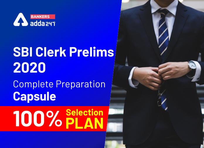 SBI Clerk Prelims 2020 Complete Preparation Capsule- 100% Selection Plan_40.1