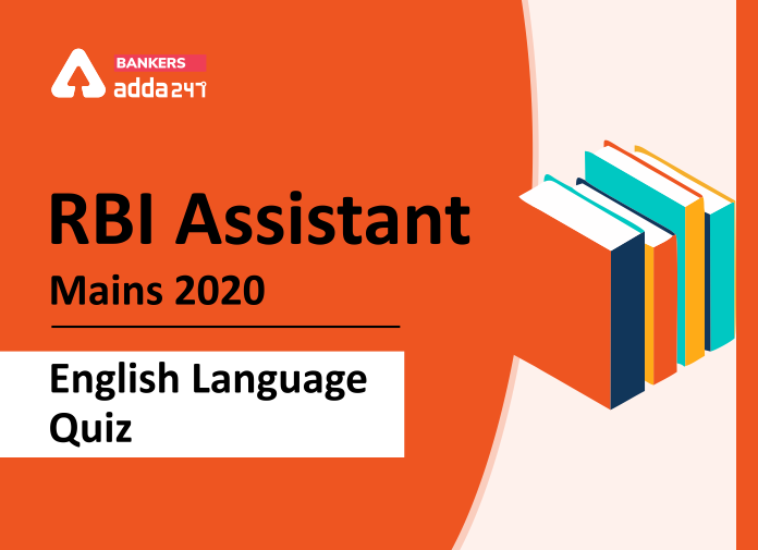RBI Assistant Mains English Mini Mock: 26th March 2020_40.1