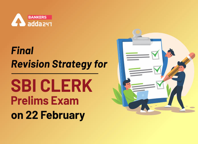 Final Revision Strategy for SBI Clerk Prelims Exam 2020_40.1