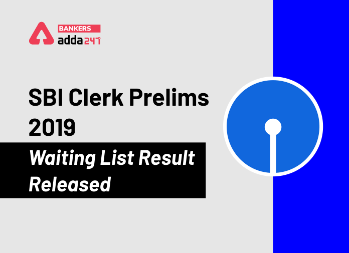 SBI Clerk Waiting List-2 Released for 2019-20, Download PDF_40.1