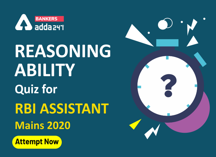 RBI Assistant Mains Reasoning Daily Mock 12 March 2020: Puzzle and Input-Output_40.1