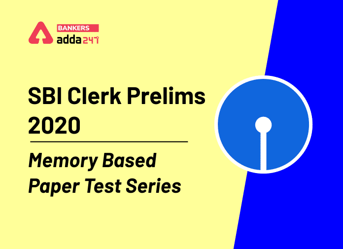 SBI Clerk Prelims 2020 Memory Based Paper Test Series and Live Batch_40.1
