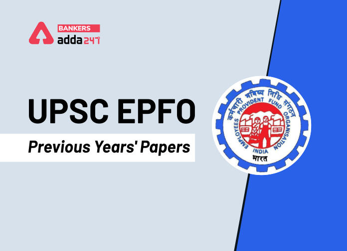 UPSC EPFO Previous Year Paper with Answer Key: Download PDFs_40.1