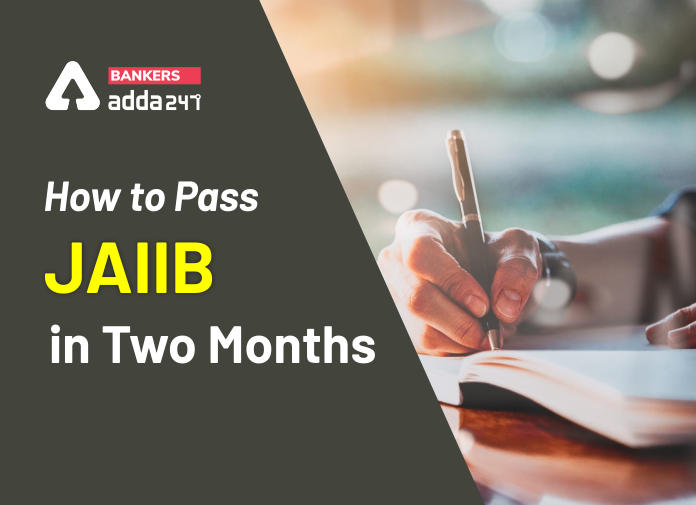 How to pass JAIIB in two months_40.1