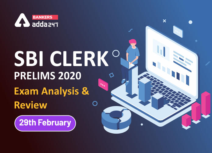 SBI Clerk Exam Analysis 2020 for Prelims Question asked and Good Attempts: 29 February Shift 4_40.1
