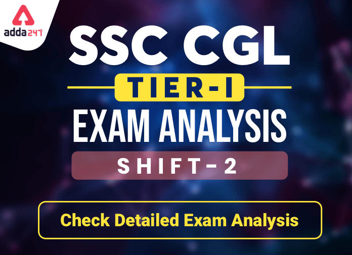 SSC CGL Exam Analysis 2020: Check Difficulty level of Tier 1 – 3rd March Shift 2_40.1