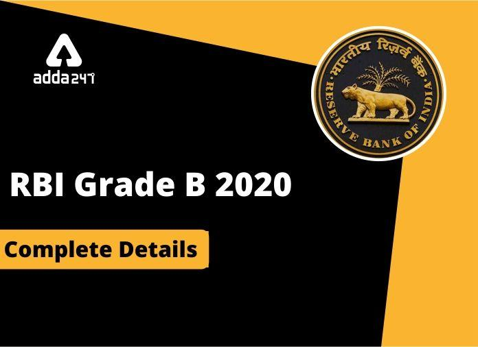 RBI Grade B 2020 Exam Dates, Notification, Online Application Form, Exam Pattern and Syllabus_40.1