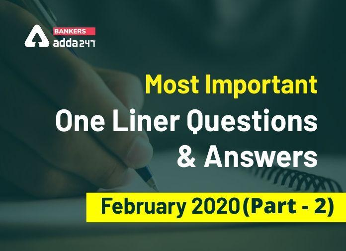 Current Affairs One Liners Questions and Answers of February 2020 (Part-2): Download PDF_40.1