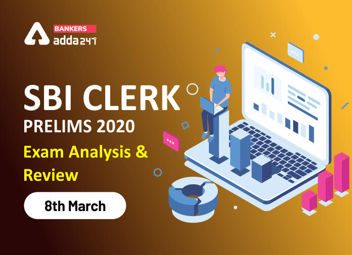 SBI Clerk Prelims Exam Analysis 2020 and Good Attempts: 8th March Shift 1_40.1