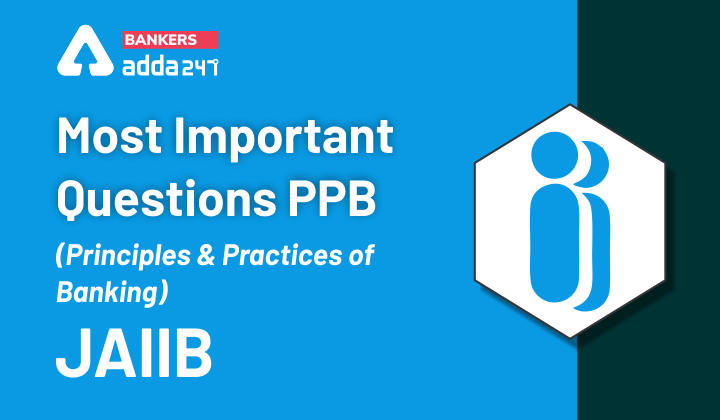 Most Important Questions PPB (Principles and Practices of Banking) | JAIIB - Class 3_40.1