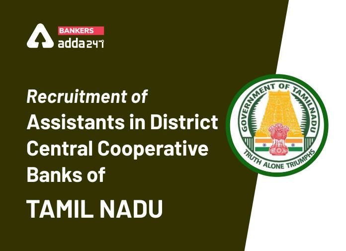 Tamil Nadu Cooperative Banks Assistant Recruitment 2020 - Apply For 1800+ Vacancies_40.1