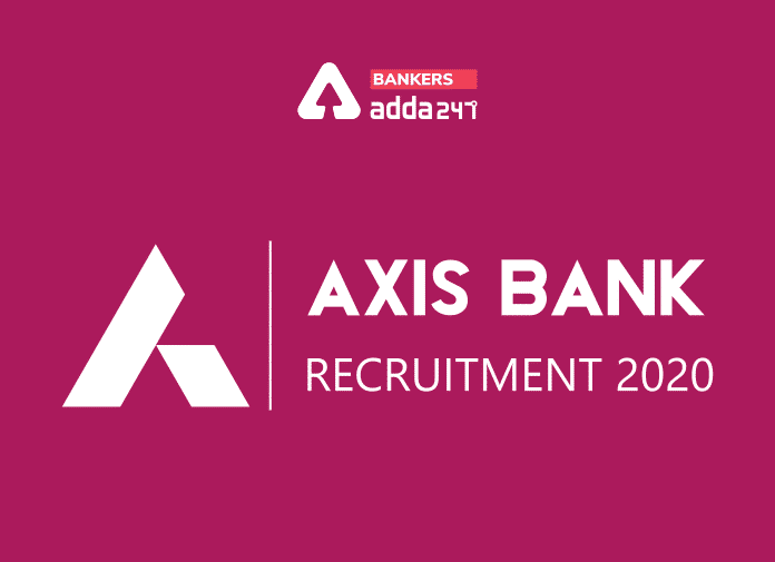 Axis Bank Recruitment 2020- Direct Link to Apply Online_40.1