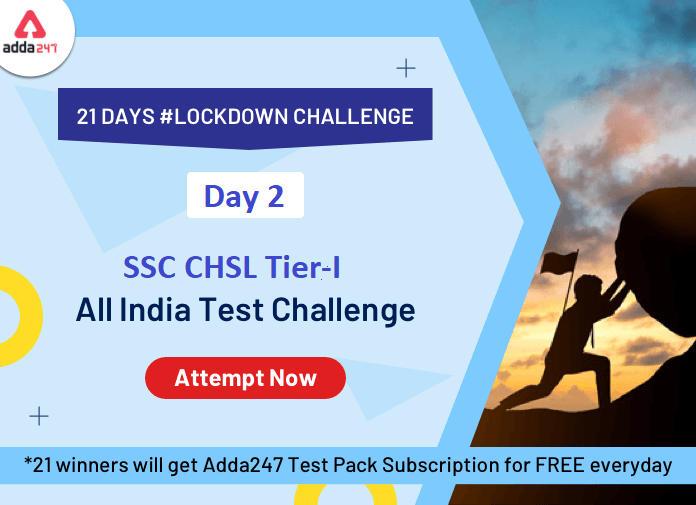 21 Days | 21 Free All India Mocks Challenge- Attempt SSC CHSL Tier-1 Mock Test_40.1