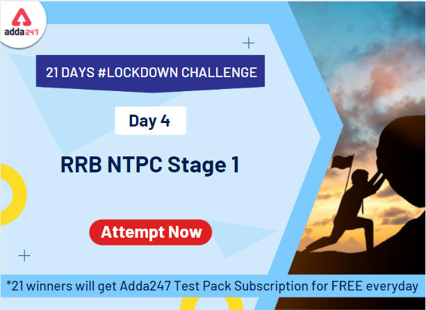 21 Days | 21 Free All India Mocks Challenge- Attempt RRB NTCP Mock_40.1