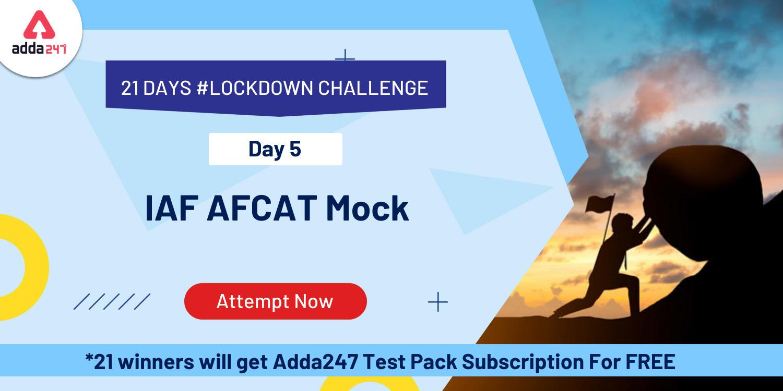 21 Days   21 Free All India Mocks Challenge- Attempt AFCAT Test_40.1